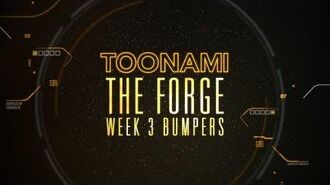 The Forge Week 3 - Toonami Bumpers