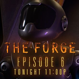 Forge Ep 6