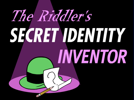 The Riddler's Secret Identity Inventor