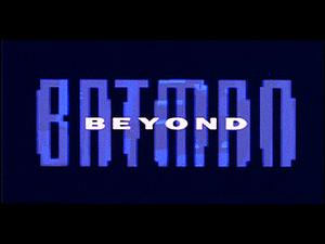 Batman Beyond title card.png
