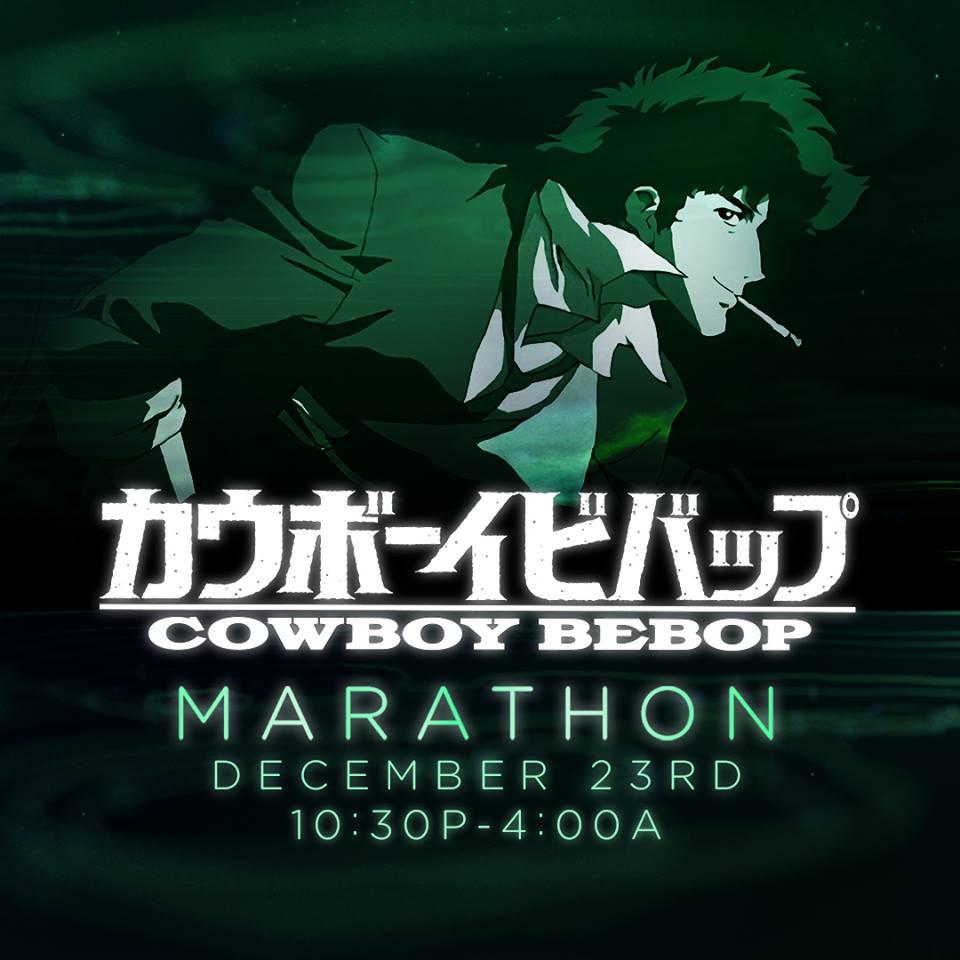 Cowboy Bebop Holiday Marathon