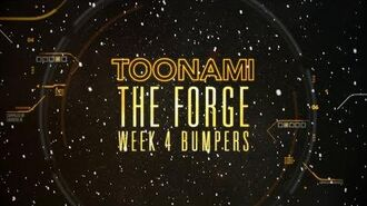 The Forge Week 4 - Toonami Bumpers
