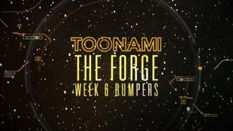 The Forge Week 6 - Toonami Bumpers