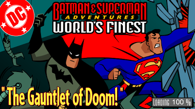 World's Finest: The Gauntlet of Doom