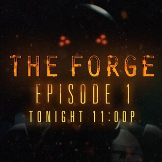 Forge Ep 1