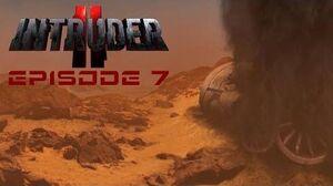Intruder II - Episode 07