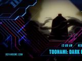Toonami: Dark Knights
