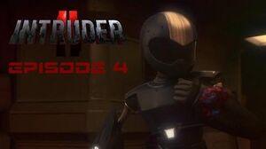 Intruder II - Episode 04