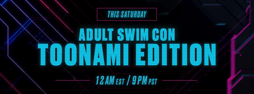 Adult Swim Con: Toonami Edition