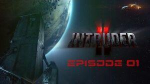 Intruder II - Episode 01