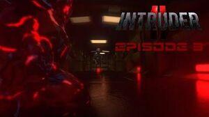Intruder II - Episode 03