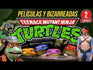 Cap2- PELÍCULAS de Las TORTUGAS NINJA