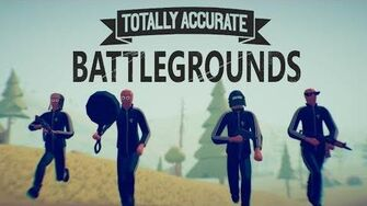 Totally_Accurate_Battlegrounds_Trailer
