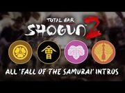 Total_War-_Shogun_2_-_All_Fall_of_the_Samurai_Clan_Briefings_-_Intros