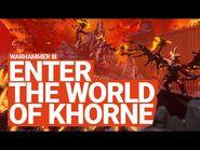 Enter the World of Khorne - Total War- WARHAMMER 3