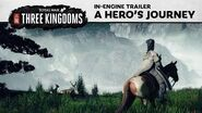 Total War THREE KINGDOMS - A Hero's Journey Trailer