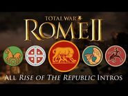 Total War- Rome II - All Rise of the Republic Faction Intros-Briefings