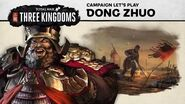 Total War THREE KINGDOMS - Dong Zhuo Let's Play