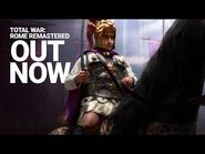 Total War- ROME REMASTERED - Release Trailer - Take Back Your Empire