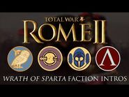 Total War- Rome II - All Wrath of Sparta Faction Intros-Briefings