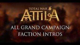 Total_War_Attila_-_All_Grand_Campaign_Faction_Intros