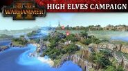 Total War WARHAMMER 2 - High Elves Campaign Let's Play