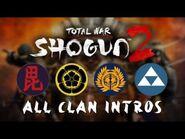 Total War- Shogun 2 - All Main Campaign Clan Intros - Briefings
