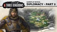 Total War THREE KINGDOMS - Diplomacy Gameplay Reveal (Part 2)