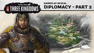 Total War THREE KINGDOMS - Diplomacy Gameplay Reveal (Part 2)