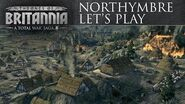 Total War Saga Thrones of Britannia - Northymbre Let's Play