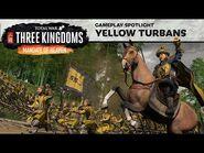 Mandate of Heaven Yellow Turban Faction Spotlight - Total War- THREE KINGDOMS