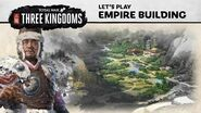 Total War THREE KINGDOMS - Empire Building Let's Play