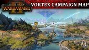 Total War WARHAMMER 2 - Vortex Campaign Map Full Reveal Gameplay