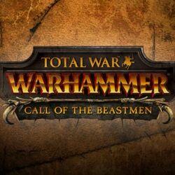 Call of the Beastmen