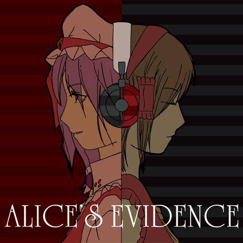 ALICE'S EVIDENCE