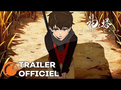 Tower of God - TRAILER OFFICIEL
