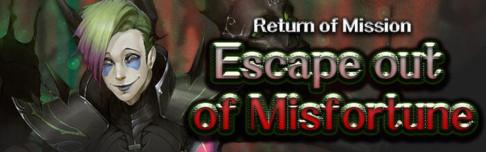 Escape out of Misfortune.jpg