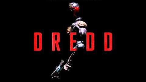 Dredd Soundtrack 18 Judge, Jury and Executioner
