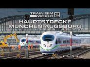 Train Sim World 2- Hauptstrecke München - Augsburg - Out Now!
