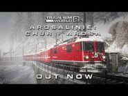 Train Sim World 2- Arosalinie- Chur - Arosa Route - Out Now!