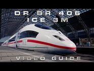 Train Sim World 2 - DB BR 406 ICE 3M Driver's Guide