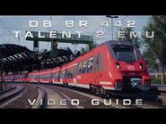 Train Sim World 2 - DB BR 442 Talent 2 EMU Driver's Guide