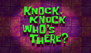 Knock Knock, Who's There?.png