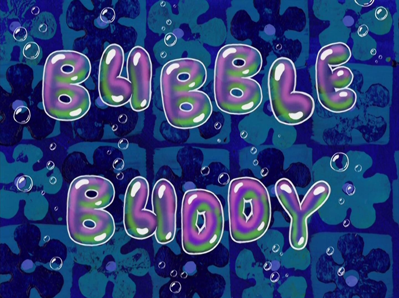 Bubble Buddy