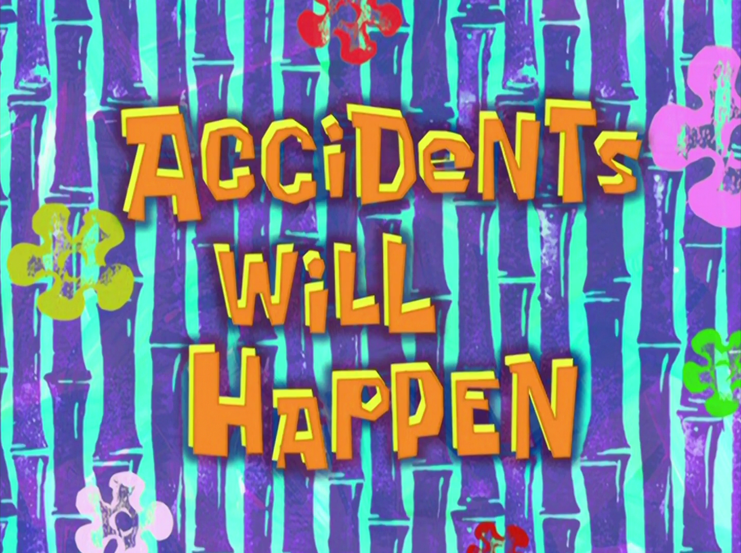 Accidents Will Happen (SpongeBob SquarePants)