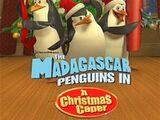 The Madagascar Penguins: A Christmas Caper