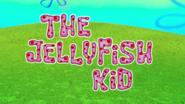 The Jellyfish Kid
