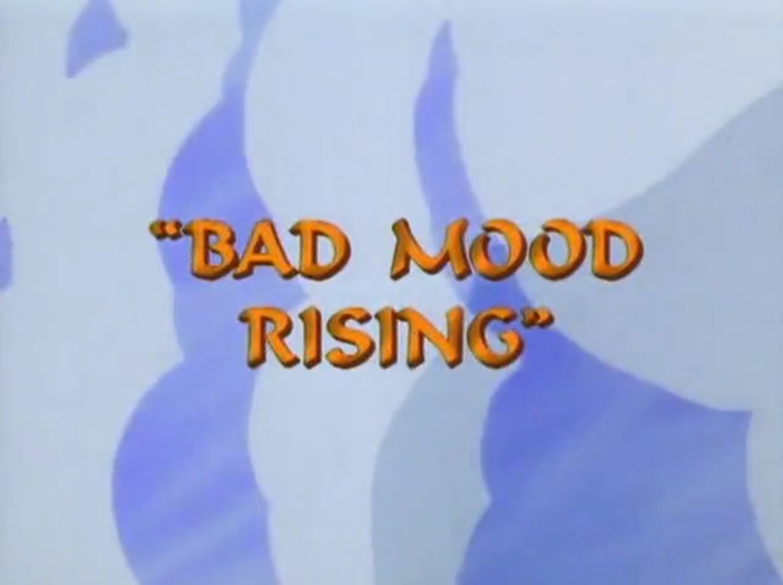 Bad Mood Rising