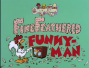 Fine Feathered Funny Man