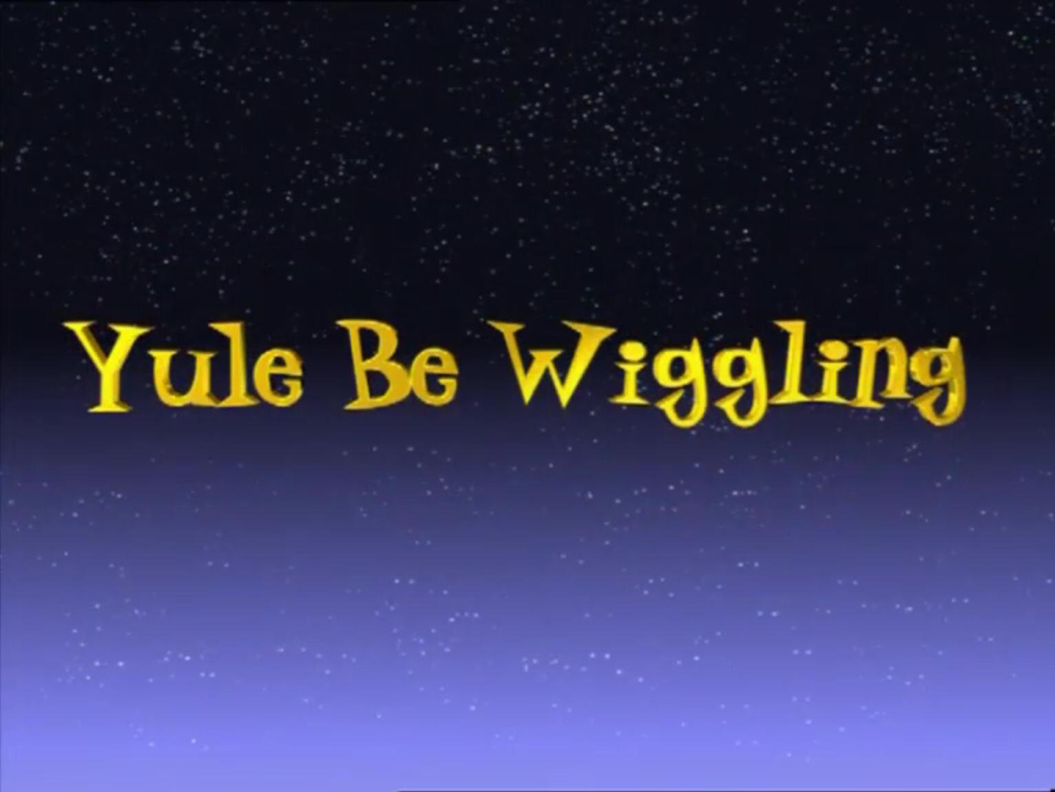 Yule Be Wiggling